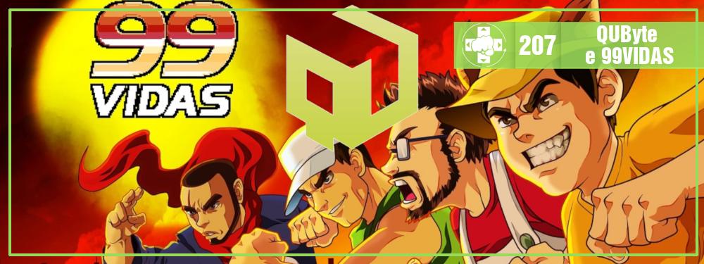 MeiaLuaCast #207: QUByte e o desenvolvimento do jogo do 99vidas