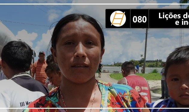 Chute 080 – Lições de refugiados e indígenas