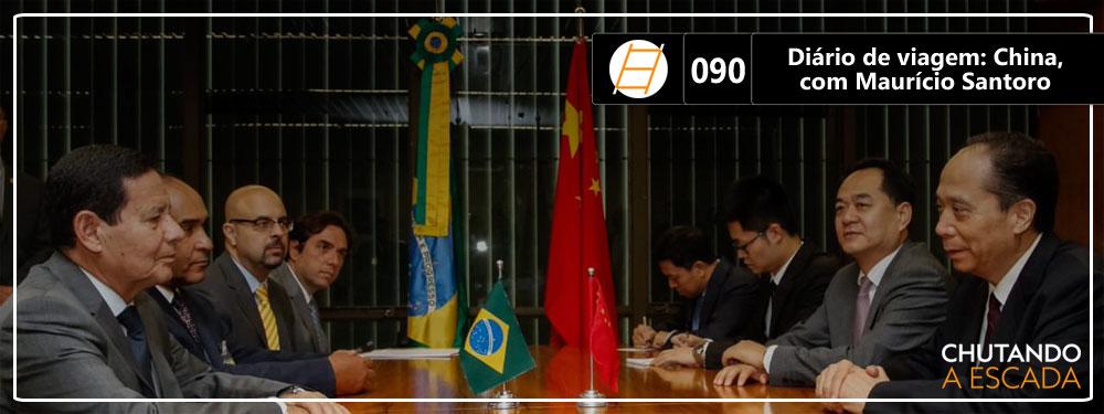 Chute 090 – Diário de viagem: China, com Maurício Santoro