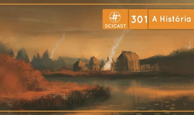 A História das Cidades (SciCast #301)