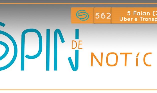 Como aumentar o uso de transporte público? – 5 Faian (Spin #562 – 26/05/19)