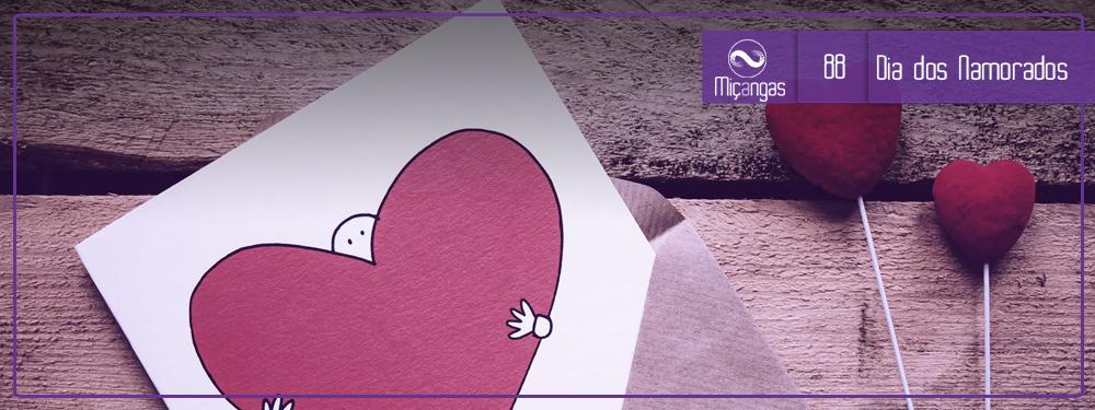 Dia dos Namorados, Push Pop e Bandeiras Hasteadas (Miçangas #88)