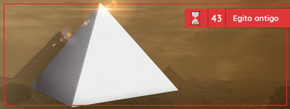 Fronteiras no Tempo #43 Egito Antigo