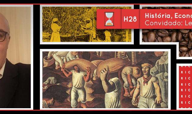 Fronteiras no Tempo: Historicidade #28 História, Economia e Café