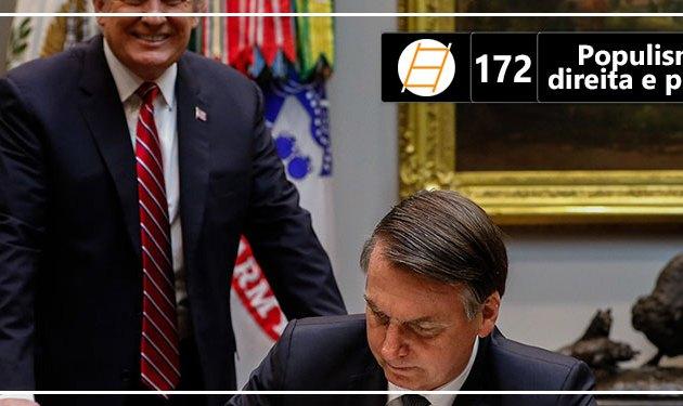 Chute 172 – Populismo, extrema direita e política externa