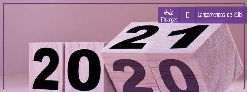 O Que Esperar de 2021? (Miçangas #131)