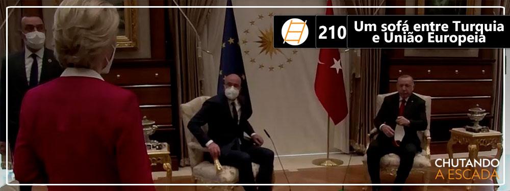Chute 210 – Um sófa entre Turquia e União Europeia