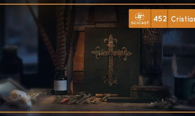 Cristianismo Medieval (SciCast #452)