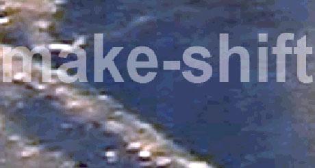 make-shift