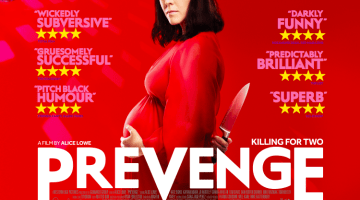 Prevenge: you know the feeling when you're driven to a killing spree by your unborn baby