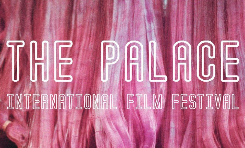 The Palace International Film festival (PIFF).
