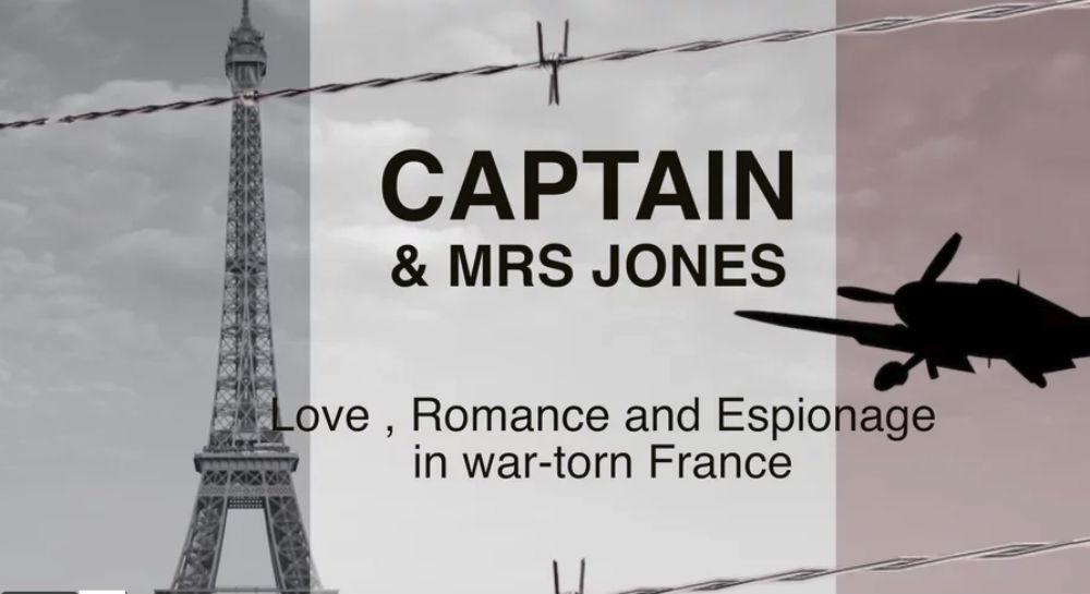 Captain and Mrs Jones   Love, romance, espionage and tragedy