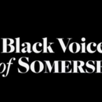 Black Voices of Somerset / awareness and understanding