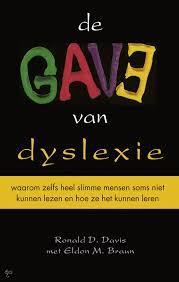 de gave van dyslexie (en dyscalculie)