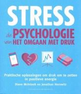 Stress, de psychologie van het omgaan met druk