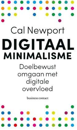 Cal Newport- Digitaal minimalisme Top 3 non-fictie