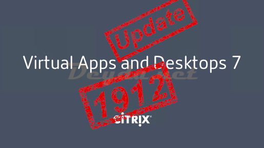Update to Virtual Apps and Desktops Version 1912 LTSR