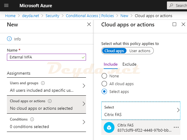Conditional Access Policies New Name Cloud apps or actions Select apps