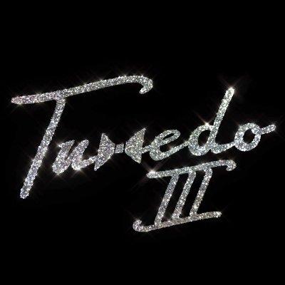 Tuxedo Tuxedo III (Album Stream)Mp3 Download