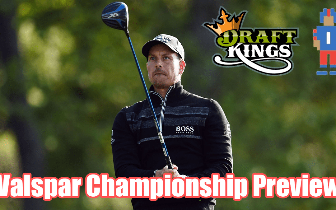 PGA Preview, 2017 Valspar Championship – DraftKings