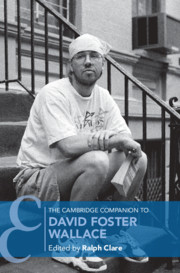 Cover image for The Cambridge Companion to David Foster Wallace