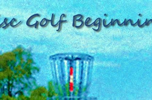 Beginning Disc Golf