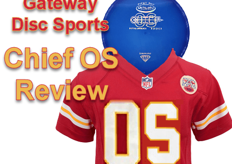 Gateway disc golf chiefOS review