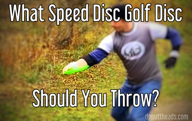 Disc Golf disc speed selection