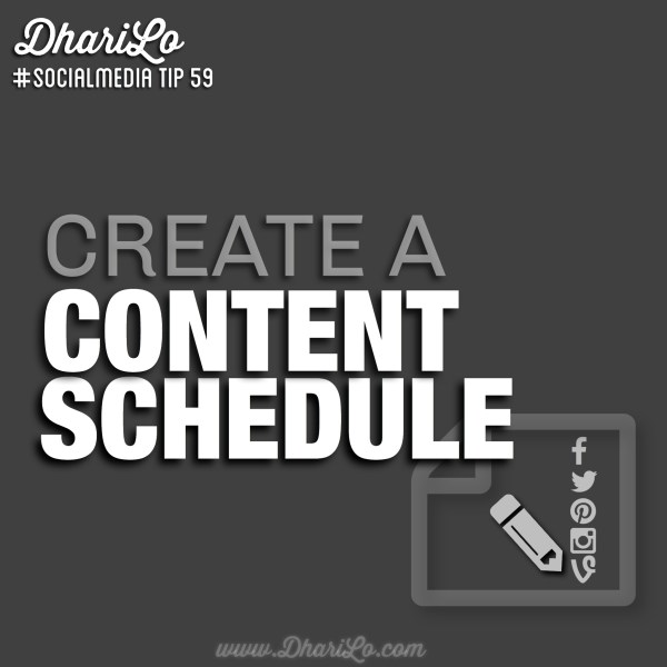 DhariLo Social Media Tip 59 - Create A Content Plan