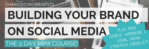 dharilo-social-media-building-your-brand-on-social-media-5-day-mini-course-1