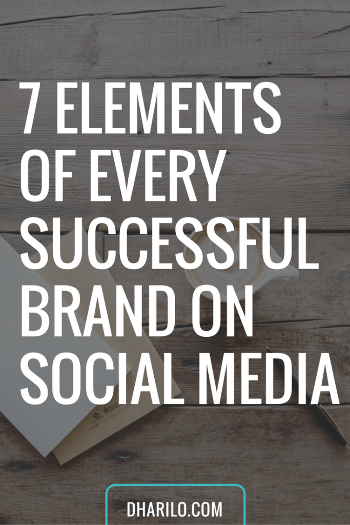 Discover 7 elements behind every successful #brand on social media