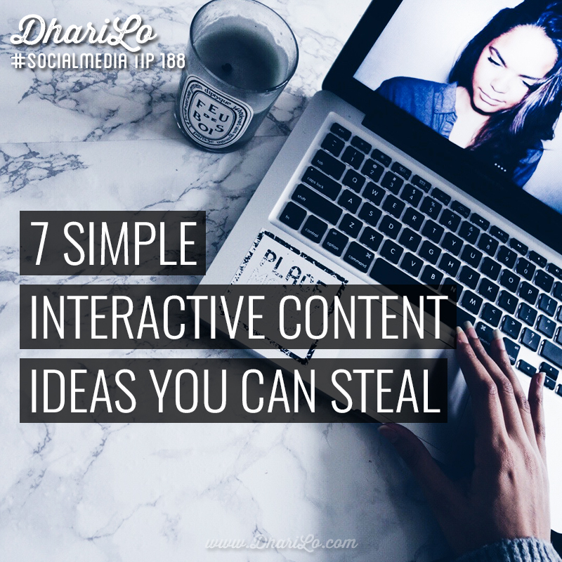 7 Simple Interactive Content Ideas You Can Steal