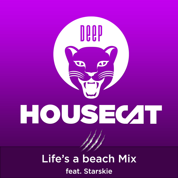 Deep House Cat Show - Live`s a beach Mix - feat. Starskie
