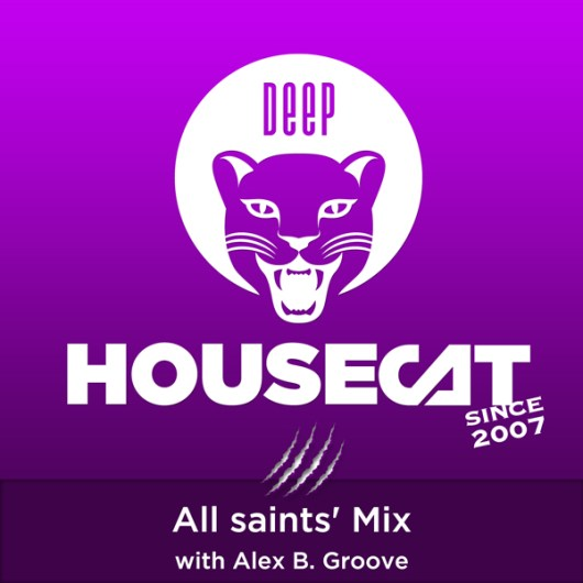 All saints' Mix - with Alex B. Groove
