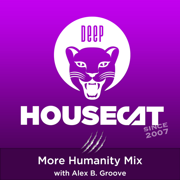 More Humanity Mix - with Alex B. Groove