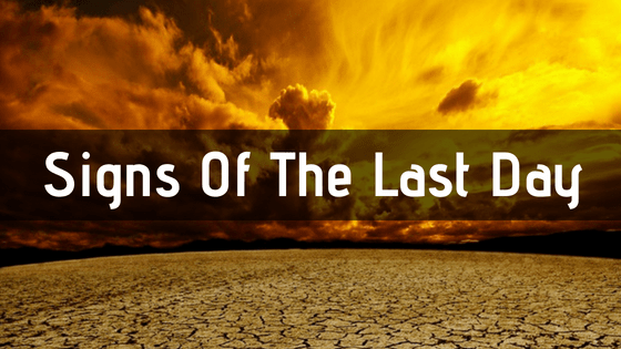 Minor Signs Of The Last Day In Islam