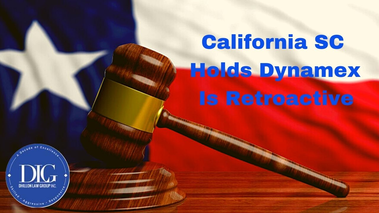 CA Supreme Court Holds Dynamex Is Retroactive