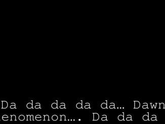 Da da da da da… Dawn Phenomenon…. Da da da da