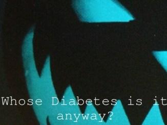 Whose Diabetes is it anyway?