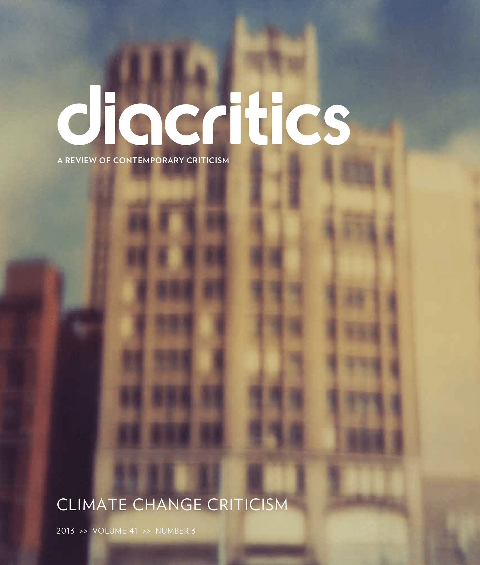 DIACRITICS VOLUME 41 NUMBER 3 2013
