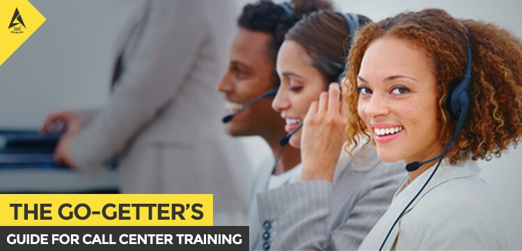 The Go-Getters Guide for Call Center Training