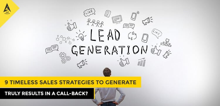 9 Timeless Sales Strategies to Generate Leads for All Business