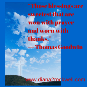 """Those blessings are sweetest that are"