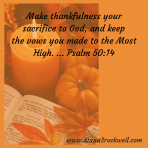 Make thankfulness your sacrifice to God, (1)