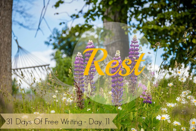Diana_31DaysWriting_Day11(Rest)