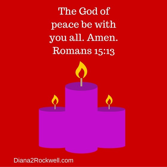 The God of peace be with you all. Amen.Romans 15-13