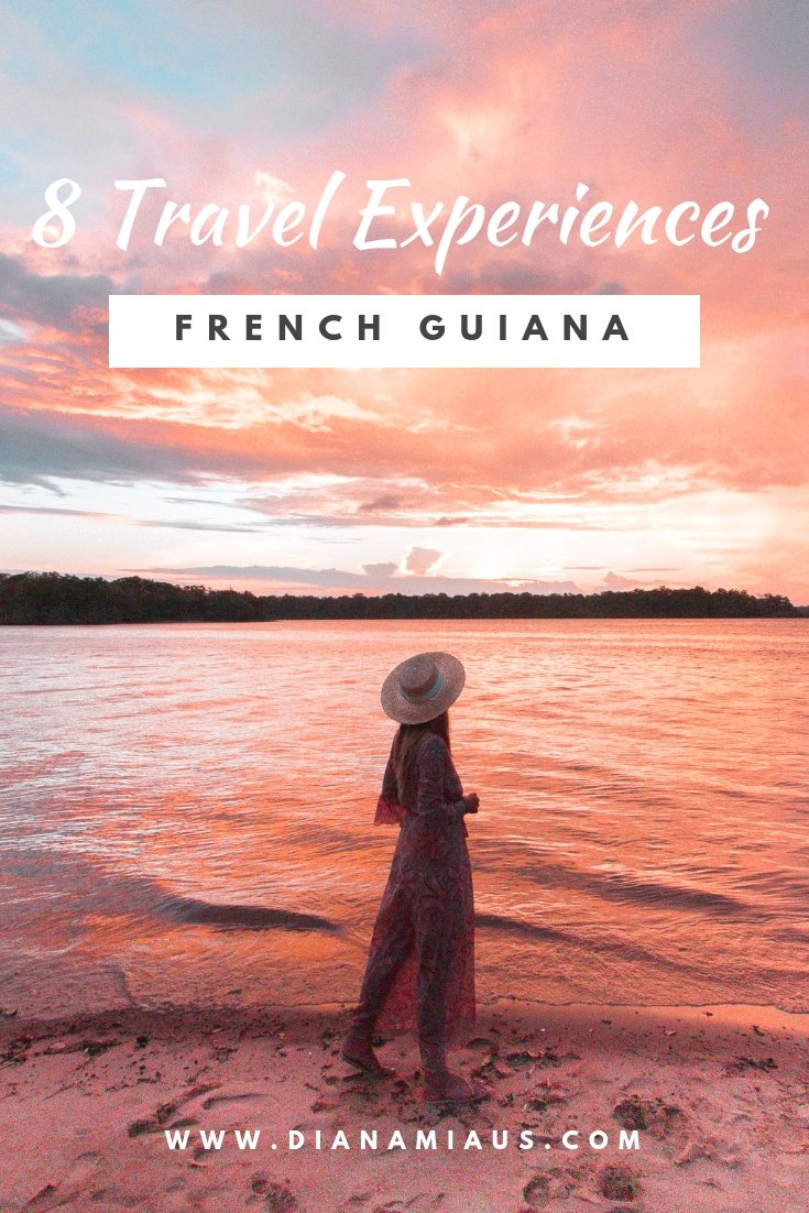8 Travel Experiences in French Guiana