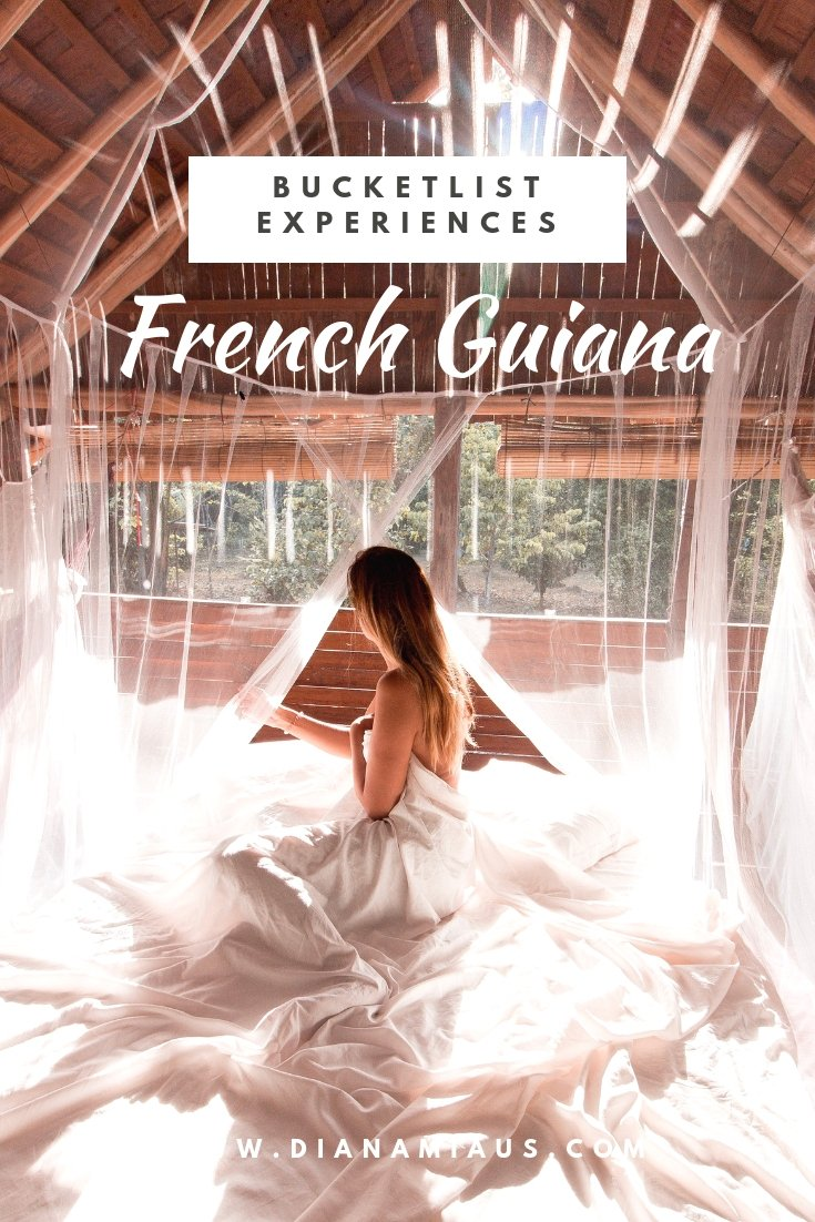 Bucketlist Experiences in French Guiana