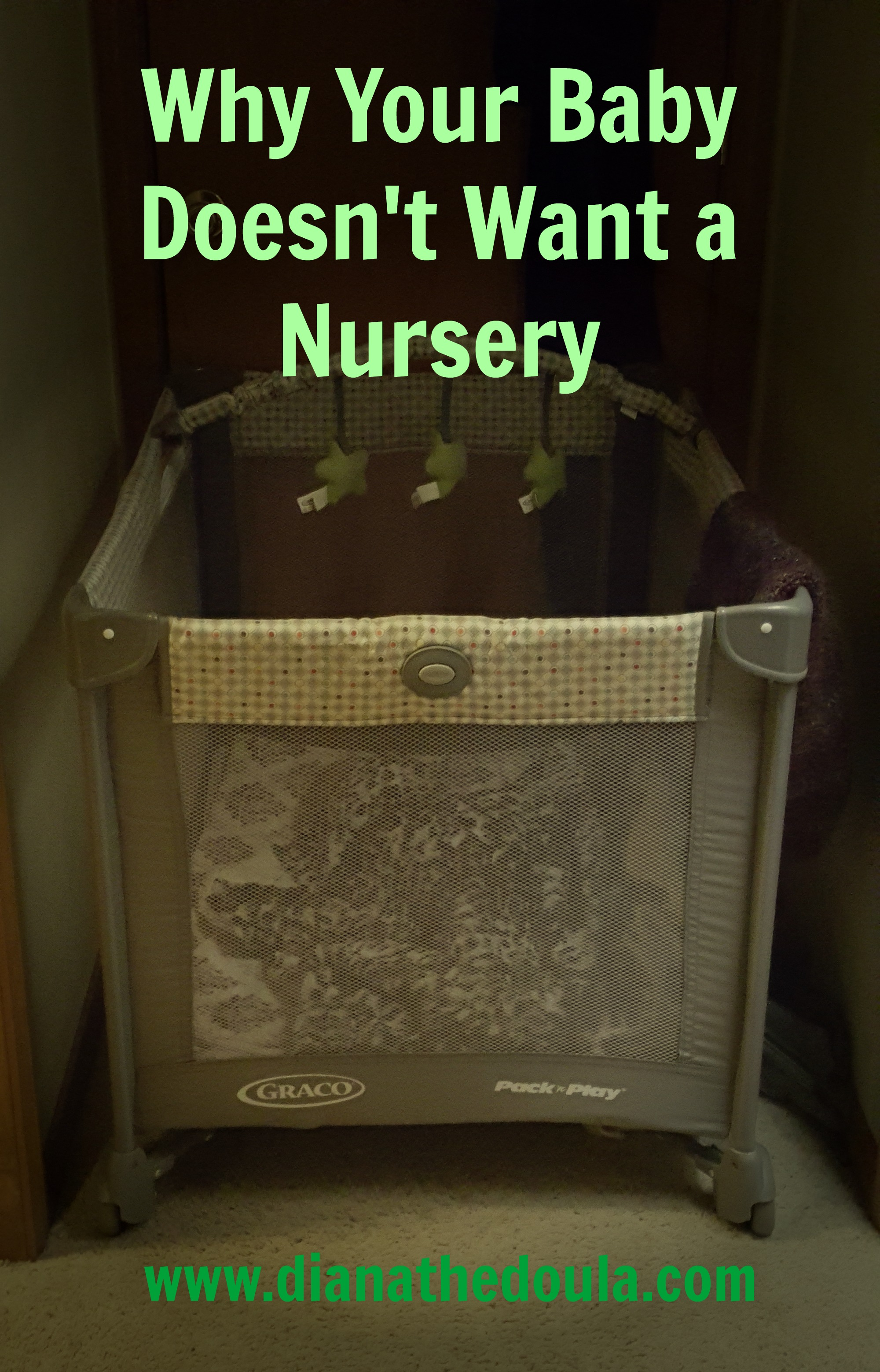 Why Your Baby Doesn't Want a Nursery!