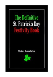 Definitive St. Patrick's Day Festivity Book